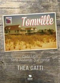 Tomville - Thea Gatti