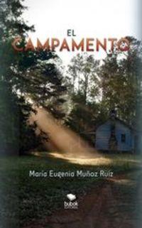 El Campamento - María Eugenia Muñoz Ruiz