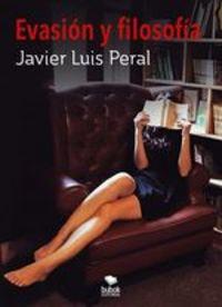 Evasión Y Filosofía - Javier Peral