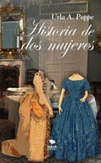 Historia De Dos Mujeres - Urla Poppe
