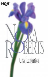 Una luz furtiva - N Roberts