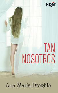 TAN NOSOTROS