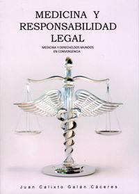 MEDICINA Y RESPONSABILIDAD LEGAL