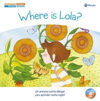 CUENTOS BILINGUES 2 - WHERE IS LOLA? = ¿DONDE ESTA LOLA?
