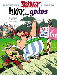Asterix Y Los Godos - Albert Uderzo / Rene Goscinny