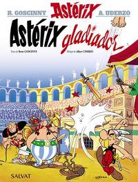 Asterix Gladiador - Rene Goscinny / Albert Uderzo