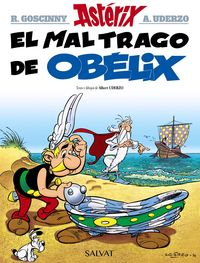 El mal trago de obelix - Rene Goscinny / Albert Uderzo