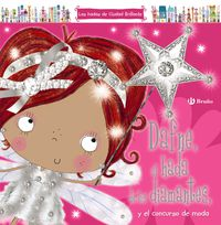Dafne, El Hada De Los Diamantes, Y El Concurso De Moda - Sarah Creese / Lara Ede (il. )