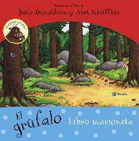 Grufalo, El (libro Marioneta) - Julia Donaldson / Axel Scheffler (il. )