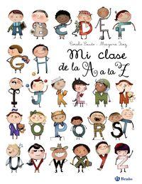 Mi Clase De La A A La Z - Coralie Saudo / Mayana Itoiz (il. )