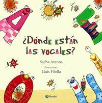 ¿donde Estan Las Vocales? - Sacha Azcona
