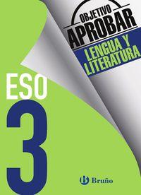 ESO 3 - OBJETIVO APROBAR LENGUA Y LITERATURA