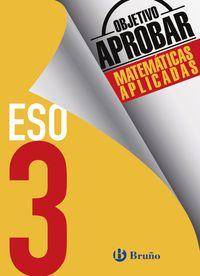 ESO 3 - OBJETIVO APROBAR MATEMATICAS APLICADAS