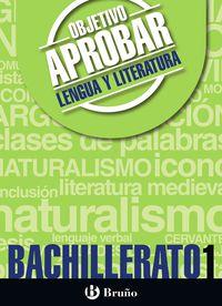 BACH 1 - OBJETIVO APROBAR LENGUA Y LITERATURA
