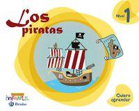 3 años - nivel 1 - los piratas - quiero aprender (pv, nav, lrio, c. val, mad, and, ara, ast, can, cant, cyl, clm, ceu, ext, gal, mel, mur) - Aa. Vv.
