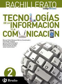 BACH 2 - TECNOLOGIAS DE LA INFORMACION Y LA COMUNICACION