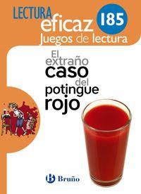 EXTRAÑO CASO DEL POTINGUE ROJO - CUAD