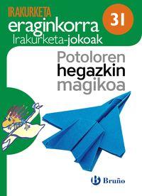 Potoloren Hegazkin Magikoa - Koad. - Jose Luis Ortiz Saez