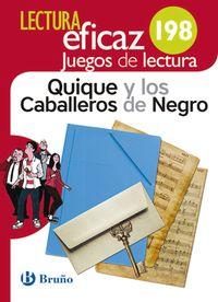 ESO 1 / 2 - QUIQUE Y LOS CABALLEROS DE NEGRO - JUEGO DE LECTURA