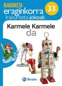LH 1 / 2 - KARMELE KARMELE DA - KOAD IRAKURKETA JOKOAK