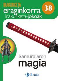 EP 5 / 6 - SAMURAIAREN MAGIA - KOAD IRAKURKETA JOKOAK