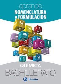 BACH 1 / 2 - APRENDE NOMENCLATURA Y FORMULACION QUIMICA BACHILLERATO
