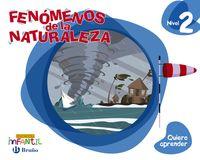 4 AÑOS - NIVEL 2 - QUIERO APRENDER - FENOMENOS DE LA NATURALEZA