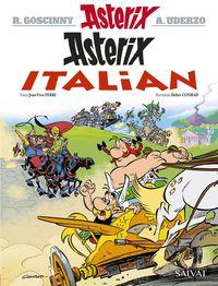 Asterix Italian - Rene Goscinny / Jean-Yves Ferri / Albert Uderzo (il. ) / Didier Conrad (il. )