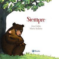 Siempre - Ana Galan / Marta Sedano (il. )