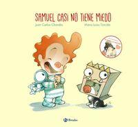 Samuel Casi No Tiene Miedo - Juan Carlos Chandro