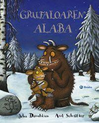 Grufaloaren Alaba - Julia Donaldson / Axel Scheffler (il. )