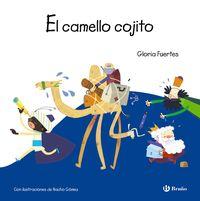 El camello cojito - Gloria Fuertes / Jose Ignacio Gomez Rodriguez (il. )