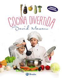 Cocina Divertida - Sencillas Recetas Para Pequeños Grandes Cocineros - David Marcano