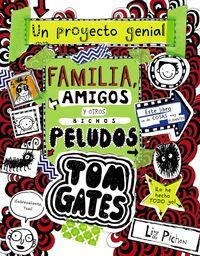 Tom Gates - Familia, Amigos Y Otros Bichos Peludos - Liz Pichon