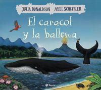 El caracol y la ballena - Julia Donaldson