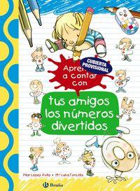 Sigue Aprendiendo Con Tus Amigos Los Numeros Divertidos - Pilar Lopez Avila / Emma Rubio / M. ª Luisa Torcida (il. )
