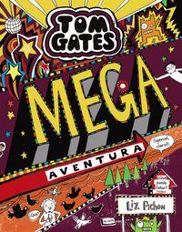 TOM GATES - MEGA AVENTURA (¡GENIAL, CLARO!)