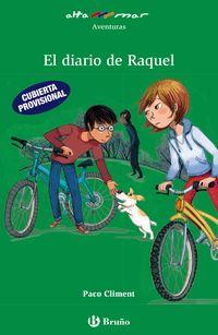 El diario de raquel - Paco Climent / Montserrat Español Rodie (il. )
