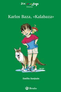 "KARLOS BAZA, ""KALABAZA"""