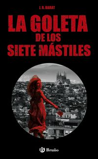 GOLETA DE LOS SIETE MASTILES, LA