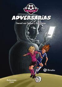FUTBOLMANIA - ADVERSARIAS