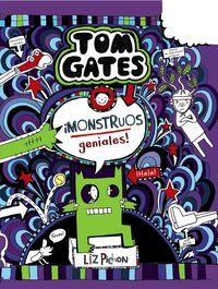 TOM GATES - ¡MONSTRUOS GENIALES!