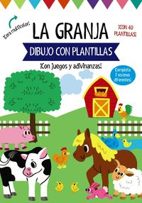 GRANJA, LA - DIBUJO CON PLANTILLAS