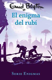SERIE ENIGMAS 3 - EL ENIGMA DEL RUBI