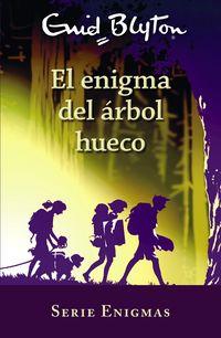 SERIE ENIGMAS 4 - EL ENIGMA DEL ARBOL HUECO