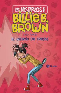 MISTERIOS DE BILLIE B. BROWN, LOS 4 - EL LADRON DE FRESAS