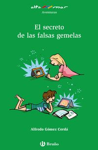 SECRETO DE LAS FALSAS GEMELAS, EL