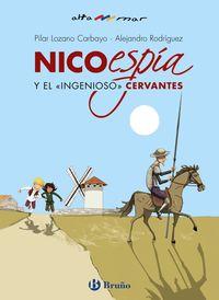 """NICO, ESPIA, Y EL """"INGENIOSO"""" CERVANTES"""