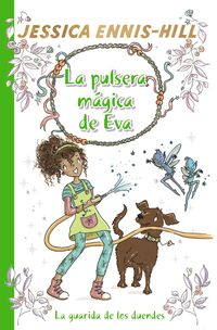 PULSERA MAGICA DE EVA, LA 3 - LA GUARIDA DE LOS DUENDES