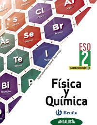 ESO 2 - FISICA Y QUIMICA (AND) - GENERACION B (CENTROS BILINGUES)